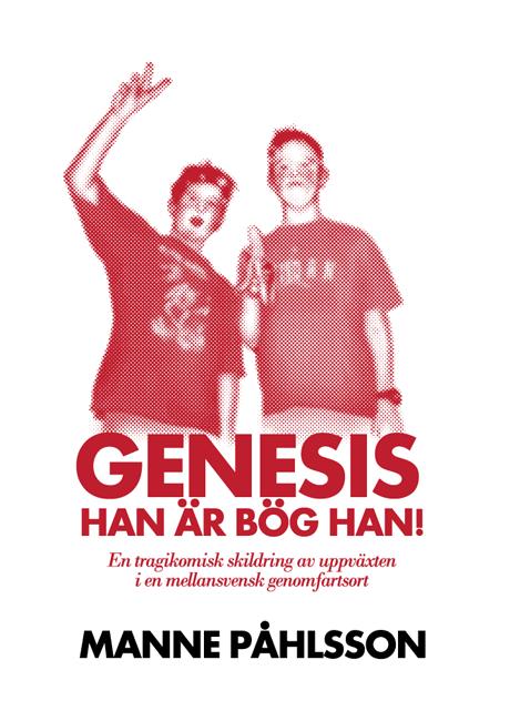 Genesis, han är bög han! - Front